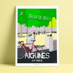 Poster Le boulodrome, Aiguines by Eric Garence, Provence South Gorges du Verdon art gallery artist contemporary collection cycli