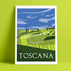 Poster La Toscane au printemps by Eric Garence, Italia Toscana travel memories holydays Pinup jet set gladiator pienza val d'orc