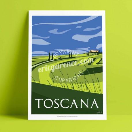 Affiche La Toscane au printemps par Eric Garence, Toscane Italie voyage souvenir vacances Pinup palace gladiateur pienza val d'o