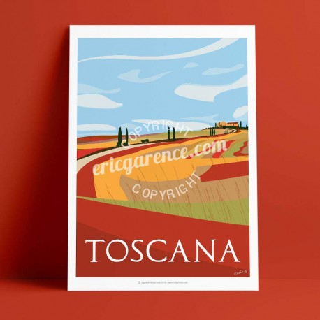 Poster La Toscane en automne by Eric Garence, Italia Toscana french made in France deco frenchie collection gladiator pienza val