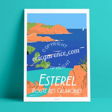 Poster L'Estérel et la route des calanques by Eric Garence, French Riviera art gallery artist contemporary collection Turquoise