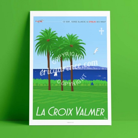 Poster La Croix Valmer by Eric Garence, Provence French Riviera var painter savignac roger broders advertising ad palm tree vine