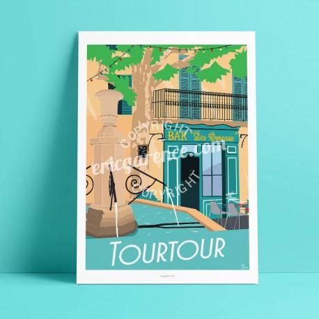 Affiche Tourtour par Eric Garence, Provence Sud Gorges du Verdon art galerie artiste contemporain art-déco ormeau bar fontaine l