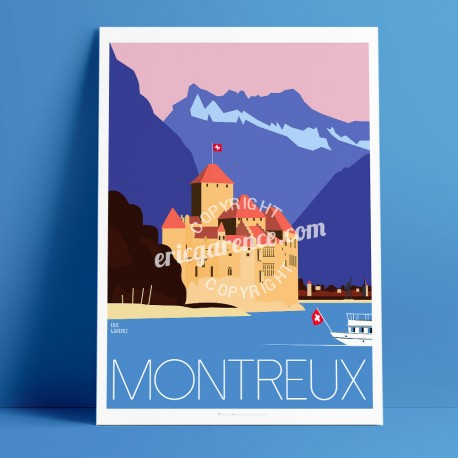 Poster Montreux et Château Chillon by Eric Garence, Swiss Leman Lake  Veytaux art gallery artist contemporary collection tempera