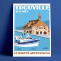 Le Marché aux poissons, Trouville-sur-Mer, 2018