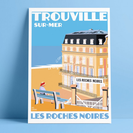 Affiche Les Roches Noires Trouville par Eric Garence, Deauville, côte Normandie France voyage Marguerite duras plage