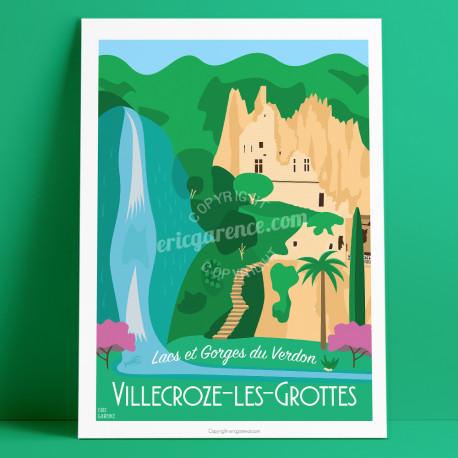 Poster, Villecroze-les-Grottes, Var, Verdon, Provence, Eric Garence, illustration, poster, vintage, neo retro,  Sainte croix