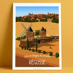 Affiche, Régusse Moulins, Var, Gorges du Verdon, Provence, Eric Garence, illustration, poster, vintage, retro, VisitVar